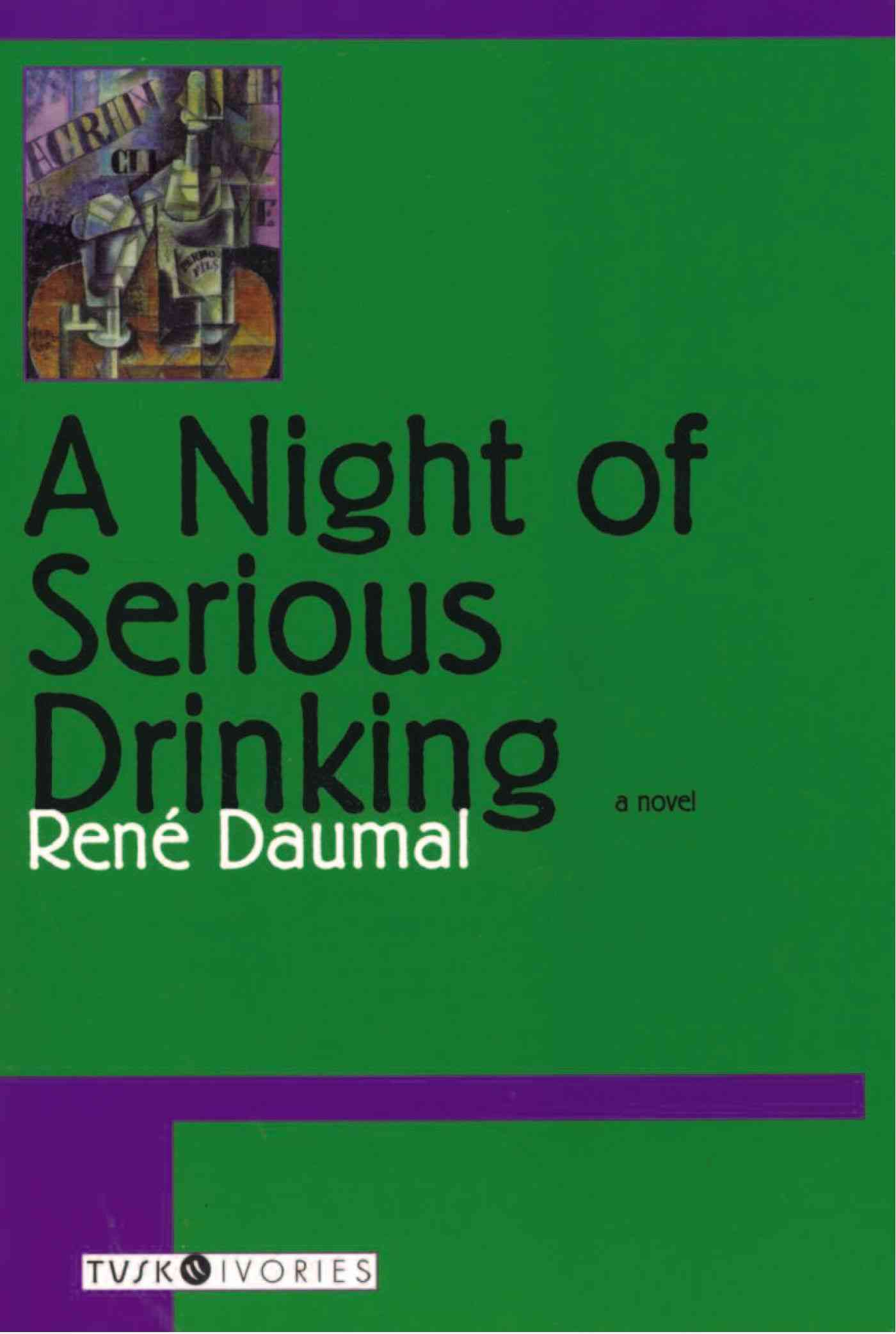 A Night of Serious Drinking By Daumal, Rene/ Coward, David/ Lovatt, Edwin A.
